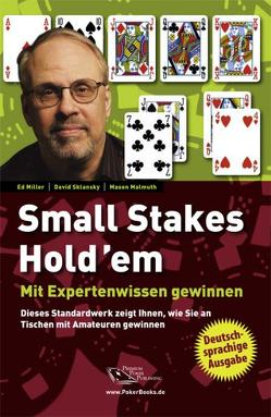 Small Stakes Hold'em von Liebergesell,  Andreas, Malmuth,  Mason, Miller,  Ed, Sklansky,  David