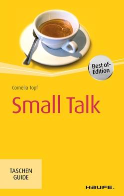 Small Talk von Topf,  Cornelia