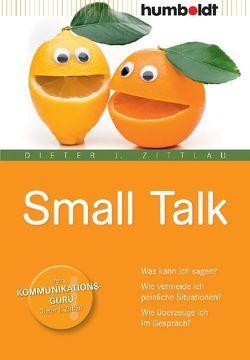 Small Talk von Zittlau,  Dieter J.