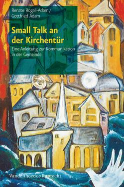 Small Talk an der Kirchentür von Adam,  Gottfried, Rogall-Adam,  Renate