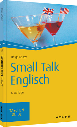Small Talk Englisch von Kansy,  Helga