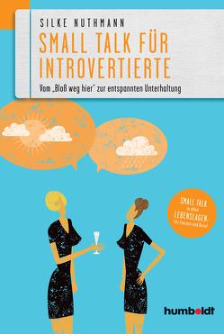 Small Talk für Introvertierte von Nuthmann,  Silke