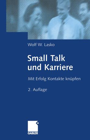 Small Talk und Karriere von Lasko,  Wolf