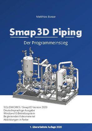 Smap3D Piping von Bosse,  Matthias