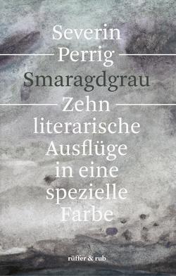 Smaragdgrau von Perrig,  Severin