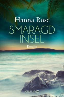 Smaragdinsel von Rose,  Hanna