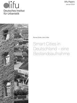 Smart Cities in Deutschland – eine Bestandsaufnahme von Libbe,  Jens, Soike,  Roman