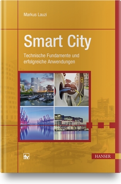 Smart City von Lauzi,  Markus