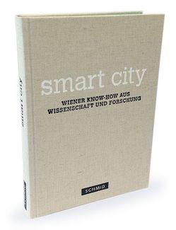 Smart City von Hatzenbichler,  Jürgen, Kuffner,  Astrid