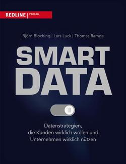 Smart Data von Bloching,  Björn, Luck,  Lars, Ramge,  Thomas
