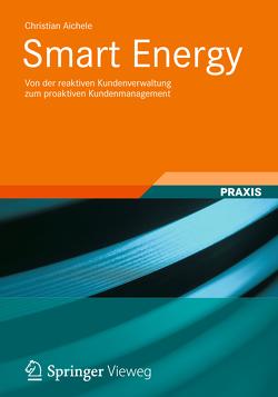 Smart Energy von Aichele,  Christian