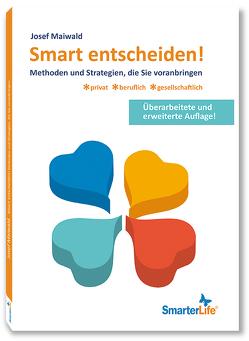 Smart entscheiden von Maiwald,  Josef, Schrotta,  Siegfried