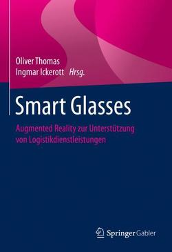 Smart Glasses von Ickerott,  Ingmar, Thomas,  Oliver