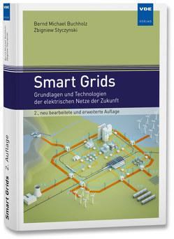 Smart Grids von Buchholz,  Bernd Michael, Styczynski,  Zbigniew