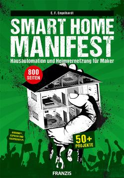 Smart Home Manifest von Engelhardt,  E. F.
