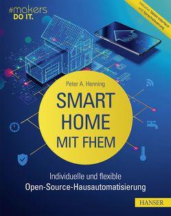 Smart Home mit FHEM von Henning,  Peter A.