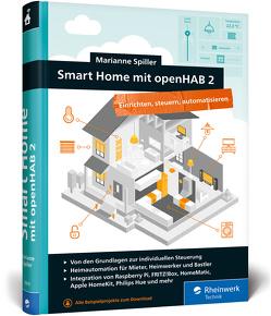 Smart Home mit openHAB 2 von Spiller,  Marianne