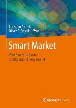 Smart Market von Aichele,  Christian, Doleski,  Oliver D.