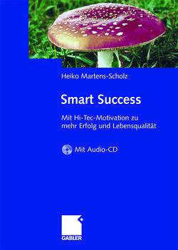 Smart Success von Martens-Scholz,  Heiko