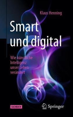 Smart und digital von Henning,  Klaus