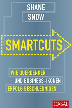 Smartcuts von Bertheau,  Nikolas, Snow,  Shane