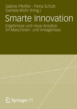 Smarte Innovation von Pfeiffer,  Sabine, Schütt,  Petra, Wühr,  Daniela