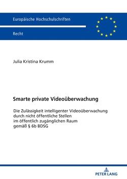 Smarte private Videoüberwachung von Krumm,  Julia Kristina