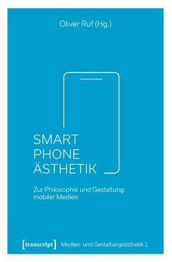 Smartphone-Ästhetik von Ruf,  Oliver