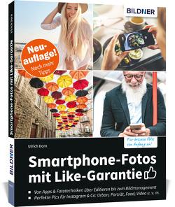 Smartphone-Fotos mit Like-Garantie! von Dorn,  Ulrich