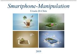 Smartphone-Manipulation (Wandkalender 2019 DIN A2 quer) von Di Chito,  Ursula