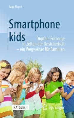 Smartphonekids von Haese,  Inga, Mikolajek,  Jadwiga