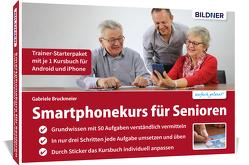Smartphonekurs für Senioren – Trainer-Starterpaket mit je 1 Kursbuch für Android und iPhone von Bruckmeier,  Gabriele