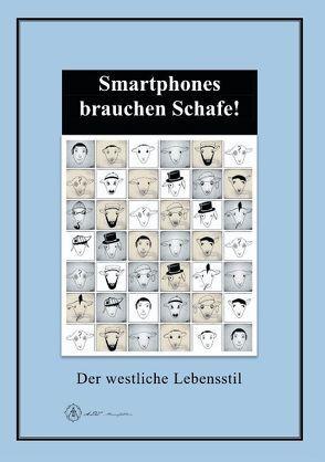 Smartphones brauchen Schafe! von Di Lenardi,  Andreas