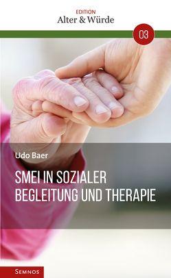 SMEI In sozialer Begleitung und Therapie von Baer,  Udo