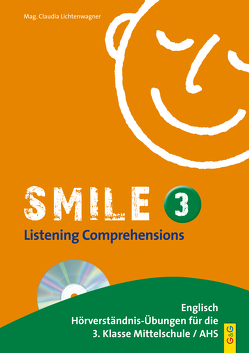 Smile – Listening Comprehensions 3 mit CD von Lichtenwagner,  Claudia