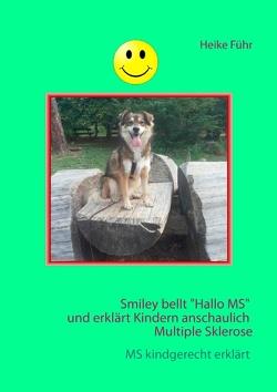 """Smiley bellt """"Hallo MS"""" von Führ,  Heike"""