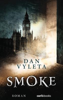 Smoke von Segerer,  Katrin, Vyleta,  Dan