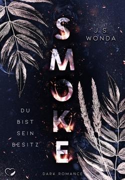 SMOKE von Wonda,  J. S.