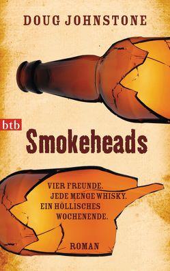 Smokeheads von Johnstone,  Doug, Prugger,  Liselotte
