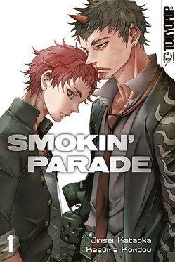 Smokin' Parade 01 von Kataoka,  Jinsei, Kondou,  Kazuma