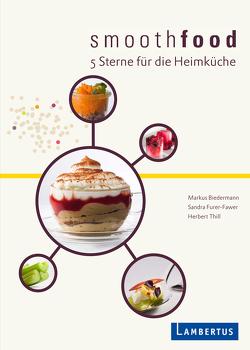 smoothfood von Biedermann,  Markus, Furer-Fawer,  Sandra, Thill,  Herbert