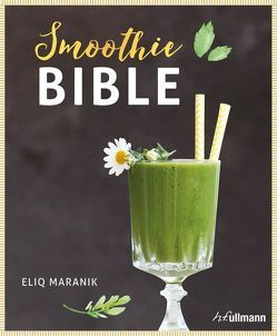 Smoothie Bible von Maranik,  Eliq
