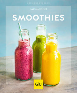 Smoothies von Kittler,  Martina