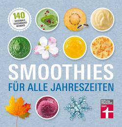 Smoothies für alle Jahreszeiten von Büscher,  Astrid