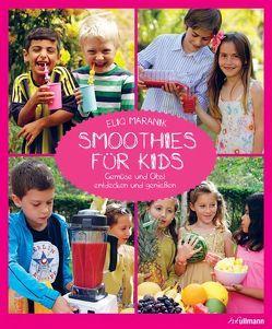 Smoothies für Kids von Maranik,  Eliq