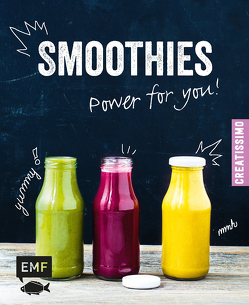Smoothies – Power for you! von Pawassar,  Irina