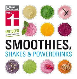 Smoothies, Shakes & Powerdrinks von Büscher,  Astrid