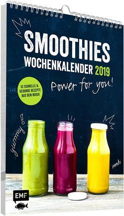 Smoothies Wochenkalender 2019 – Power for you! von Dusy,  Tanja, Pawassar,  Irina