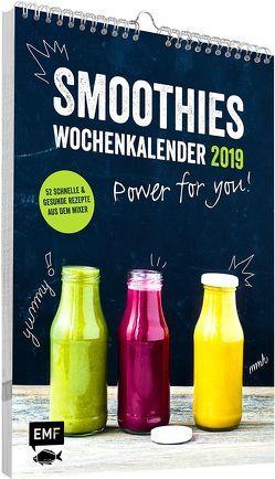 Smoothies Wochenkalender 2019 – Power for you! von Dusy,  Tanja, Pawassar,  Irina