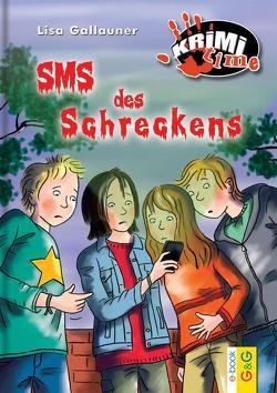 SMS des Schreckens von Gallauner,  Lisa, Reichert,  Katharina